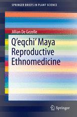 Q'eqchi' Maya Reproductive Ethnomedicine
