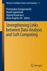Strengthening Links Between Data Analysis and Soft Computing