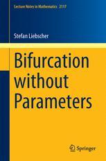 Bifurcation without Parameters
