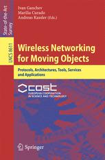 Wireless Networking for Moving Objects