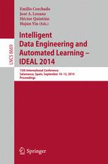 Intelligent Data Engineering and Automated Learning – IDEAL 2014