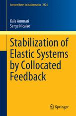 Stabilization of Elastic Systems by Collocated Feedback