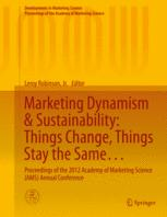 Marketing Dynamism & Sustainability: Things Change, Things Stay the Same…