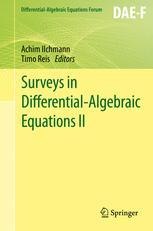 Surveys in Differential-Algebraic Equations II