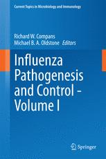 Influenza Pathogenesis and Control - Volume I