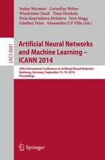 Artificial Neural Networks and Machine Learning – ICANN 2014