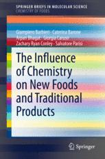 The Influence of Chemistry on New Foods and Traditional Products