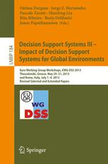 Decision Support Systems III - Impact of Decision Support Systems for Global Environments