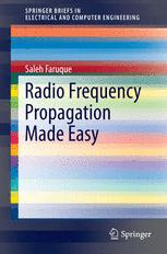 Radio Frequency Propagation Made Easy