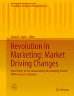 Revolution in Marketing: Market Driving Changes