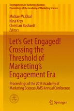 Let's Get Engaged! Crossing the Threshold of Marketing's Engagement Era
