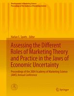 Assessing the Different Roles of Marketing Theory and Practice in the Jaws of Economic Uncertainty