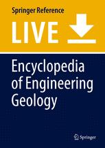 Encyclopedia of Engineering Geology :
