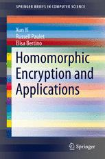 Homomorphic Encryption and Applications