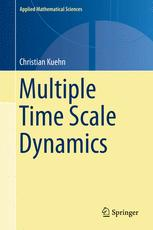 Multiple Time Scale Dynamics