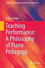Teaching Performance: A Philosophy of Piano Pedagogy