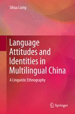 Language Attitudes and Identities in Multilingual China