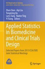 Applied Statistics in Biomedicine and Clinical Trials Design