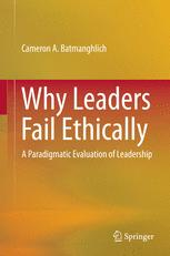 Why Leaders Fail Ethically