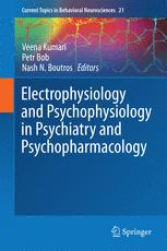 Electrophysiology and Psychophysiology in Psychiatry and Psychopharmacology