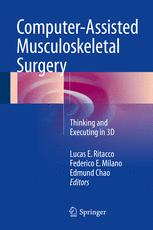 Computer-Assisted Musculoskeletal Surgery