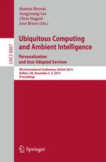 Ubiquitous Computing and Ambient Intelligence. Personalisation and User Adapted Services
