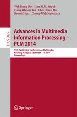 Advances in Multimedia Information Processing – PCM 2014