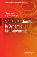 Signal Transforms in Dynamic Measurements
