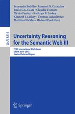 Uncertainty Reasoning for the Semantic Web III