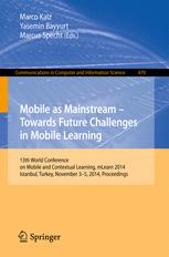 Mobile as a Mainstream – Towards Future Challenges in Mobile Learning