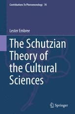 The Schutzian Theory of the Cultural Sciences