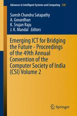 Emerging ICT for Bridging the Future - Proceedings of the 49th Annual Convention of the Computer Society of India CSI Volume 2
