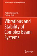 Vibrations and Stability of Complex Beam Systems