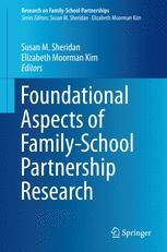 Foundational Aspects of Family-School Partnership Research