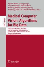 Medical Computer Vision: Algorithms for Big Data