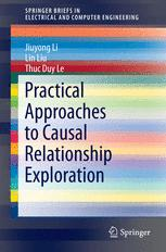 Practical Approaches to Causal Relationship Exploration