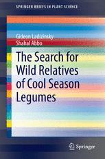 The Search for Wild Relatives of Cool Season Legumes