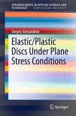 Elastic/Plastic Discs Under Plane Stress Conditions