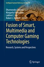 Fusion of Smart, Multimedia and Computer Gaming Technologies
