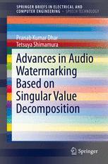 Advances in Audio Watermarking Based on Singular Value Decomposition