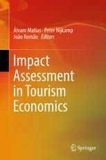 Impact Assessment in Tourism Economics