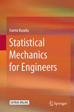 Statistical Mechanics for Engineers
