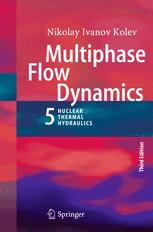 Multiphase Flow Dynamics 5