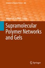 Supramolecular Polymer Networks and Gels