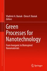 Green Processes for Nanotechnology