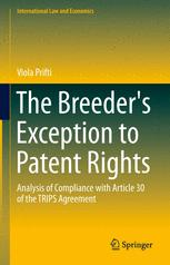 The Breeder's Exception to Patent Rights