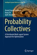 Probability Collectives