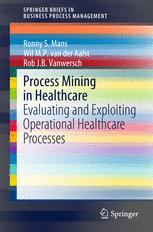 Process Mining in Healthcare