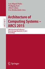 Architecture of Computing Systems – ARCS 2015