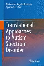 Translational Approaches to Autism Spectrum Disorder